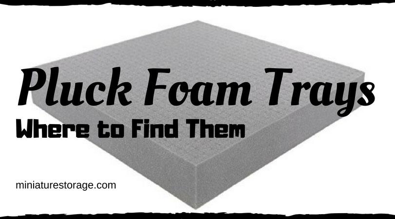 Pluck Foam Trays