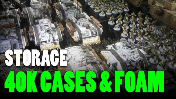 Foam Trays & Cases for Warhammer 40K