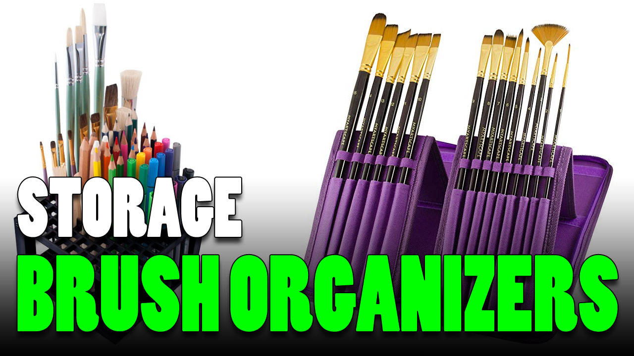 13 Cheap Paint Brush Organizers to Make Painting Easy